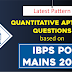 Quant Quiz Based on IBPS PO Mains Exam 2018: Check Here