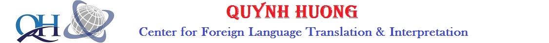 Quynh Huong Center for Foreign Language Translation & Interpretation