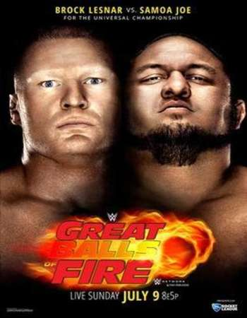 Watch Online English TV Show WWE Great Balls Of Fire 9th July PPV 2017 300MB DVDRip 480P Free Download At WorldFree4u.Com