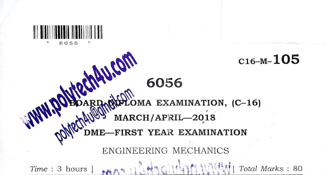 C-16 DIPLOMA ENGINEERING MECHANICS PREVIOUS QUESTION PAPER 2018