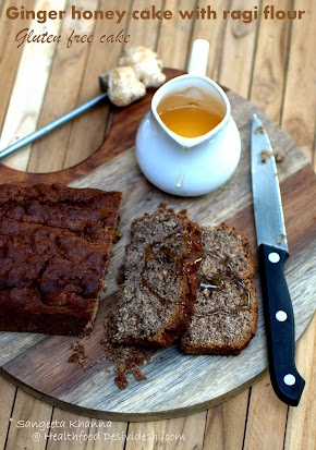 ginger honey cake with ragi flour | a breakfast cake for winters