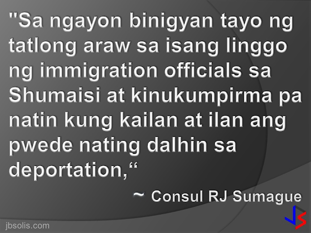 "Consulate vows faster issuance of exit visas for undocumented Pinoys availing Saudi amnesty  JEDDAH – The Philippine Consulate General here has been allowed by Saudi authorities to endorse undocumented Filipinos for deportation three times a week instead of only one.  Saudi immigration officials made the decision to expedite the issuance of exit visas for Filipinos taking advantage of the amnesty given to illegally staying foreigners in the Kingdom.  ""Sa ngayon binigyan tayo ng tatlong araw sa isang linggo ng immigration officials sa Shumaisi at kinukumpirma pa natin kung kailan at ilan ang pwede nating dalhin sa deportation,"" said Consul RJ Sumague.  Sumague said some 4,000 Filipinos have already applied for the amnesty since it started on March 29, but only about 500 of them have been issued exit visas so far. The amnesty period will last for 90 days or three months.  Sumague said some applications were rejected after it was discovered that the applicant has a pending case with the police while others have no records whatsoever.  On Tuesday, the Consulate endorsed some 400 undocumented Filipinos, some of them with children who will undergo DNA test.  A DNA test is required for parents with children to ensure that they are related, Sumague said."