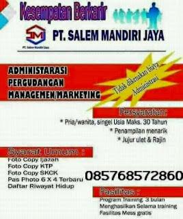 Tantangan Kerja di PT. Salem Mandiri Jaya Bandar Lampung Terbaru Maret 2018