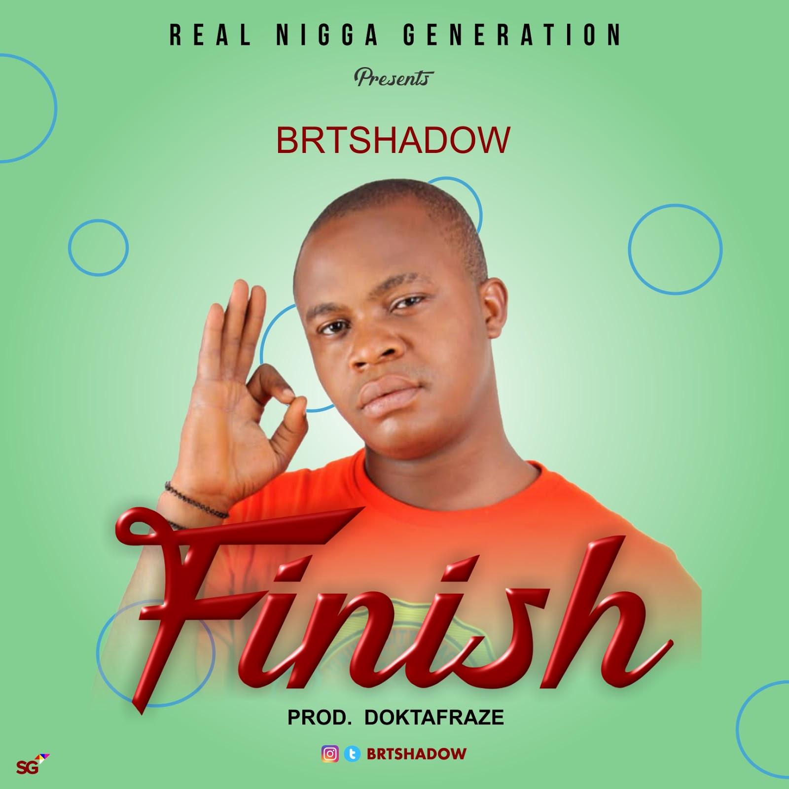 Download Brtshadow – Finish [prod by Doktafraze]
