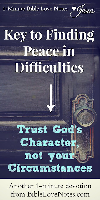 Psalm 13, key to finding peace is trusting God's character