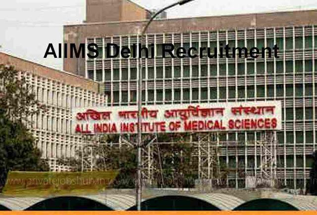 AIIMS Delhi Recruitment