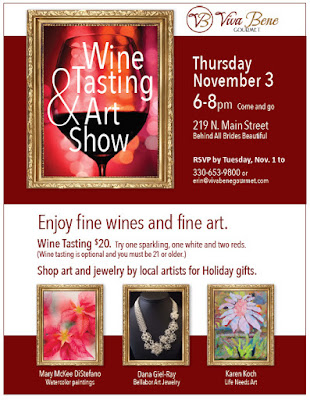Wine Tasting and Art Show, Nov. 3, Viva Bene Gourmet