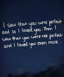 Man In Love Quotes: i saw that you were perfect and so i loved you.