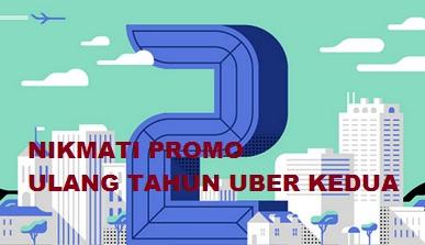 promo ulang tahun uber kedua, kode promo uber ulang tahun kedua, promo uber ulang tahun kedua, kode promo uber ulang tahun 2016