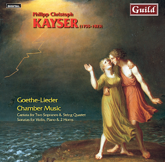 Goethe Lieder & Chamber Works by Philipp Christoph Kayser