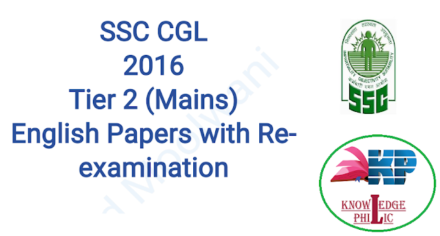 SSC CGL 2016 TIER 2 English Papers Compilation With ReExamination