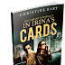 In Irina's Cards is finally here!