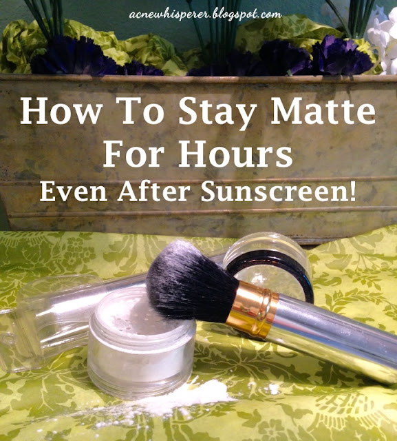 How to stay matte for hours, even after sunscreen!