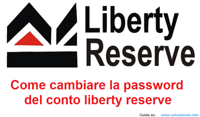 Come cambiare la password del conto liberty reserve