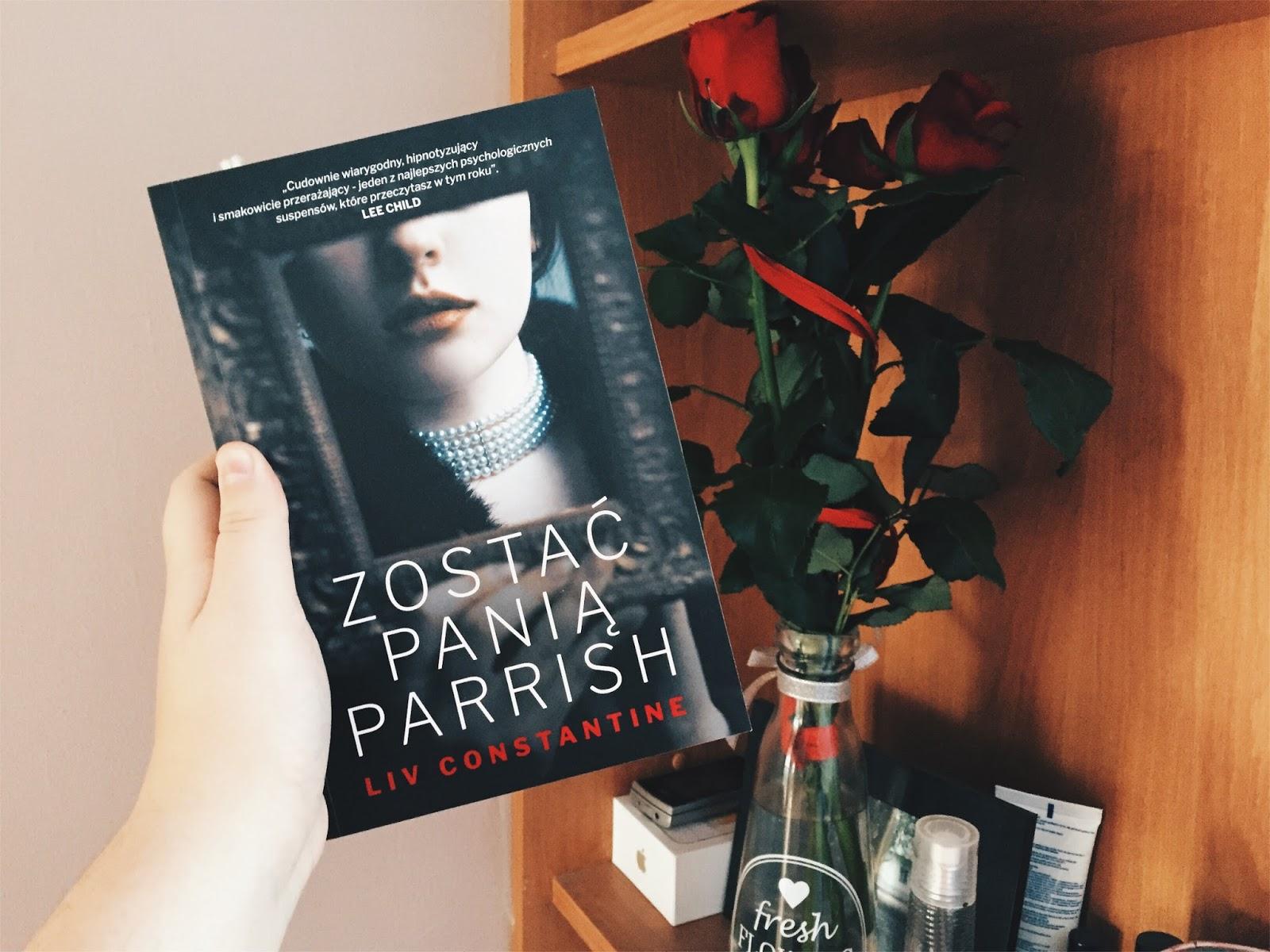 Zostać panią Parrish, Liv Constantine