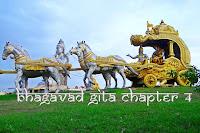 Bhagavad Gita - Path Of Renunciation With Knowledge - Chapter 4