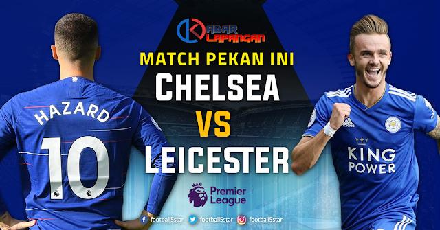 Prediksi Bola Chelsea vs Leicester Liga Inggris