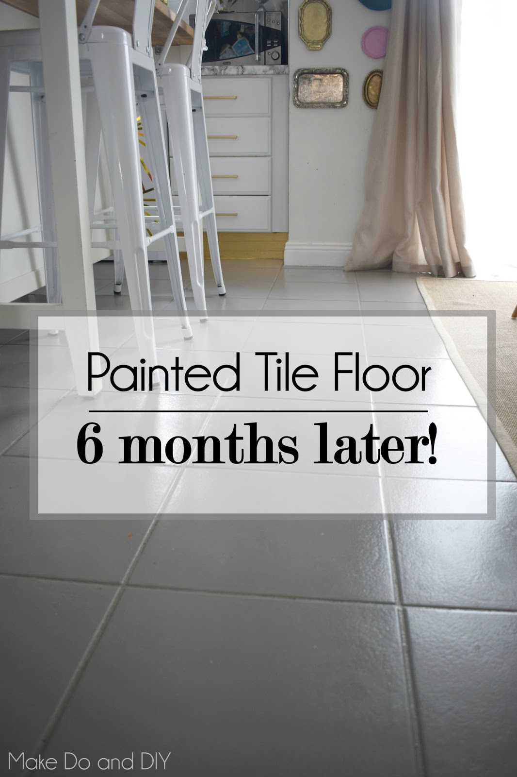 Painted tile floor six months later make do and diy for Can you paint over vinyl flooring