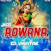 Jhan Rowana Wo Dai (Bidai) Ft Sunny Sharma-Dj Vinayak
