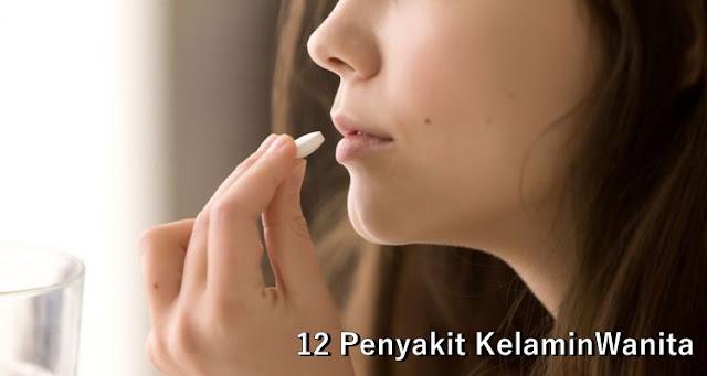 12 Penyakit Kelamin Wanita (Vagina)