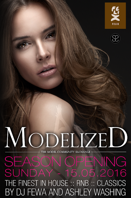 MODELIZED - SEASON OPENING im FELIX