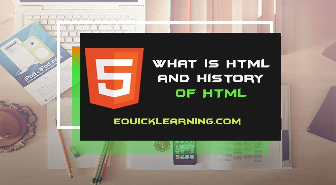 What are HTML and the history of HTML in Hindi?