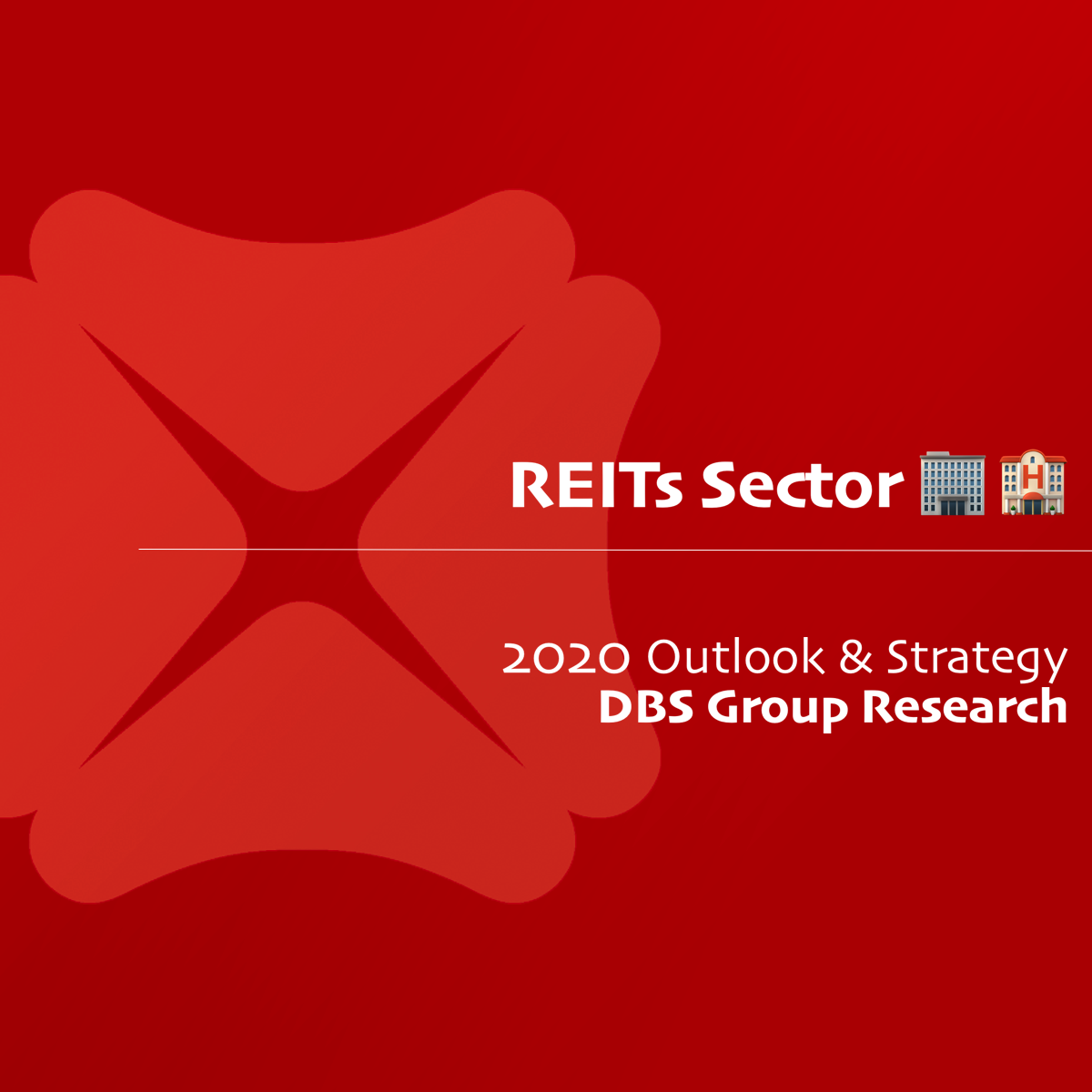 REITs 2020 Outlook & Strategy - DBS Research | SGinvestors.io