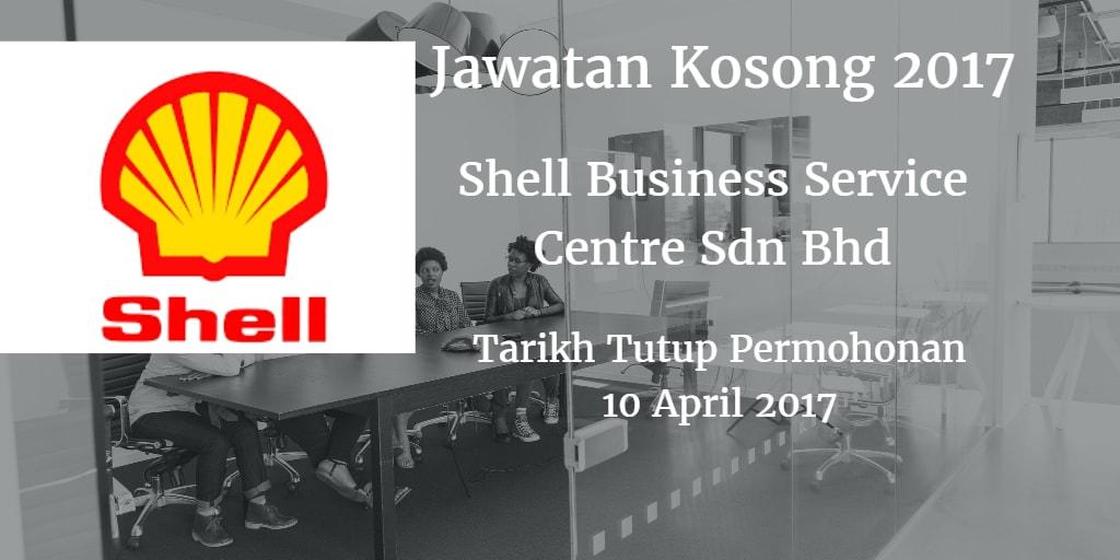 Jawatan Kosong Shell Business Service Centre Sdn Bhd 10 April 2017