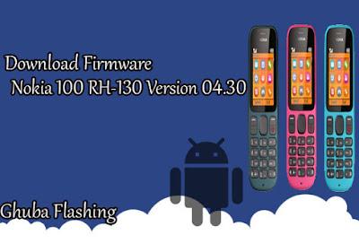 bagi anda yang ingin Download Firmware Nokia  Download Firmware Nokia 100 RH-130 Version 04.30 Bi Only