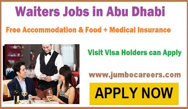 Waiters jobs with food and accommodation, waiters jobs in Abu Dhabi 2018