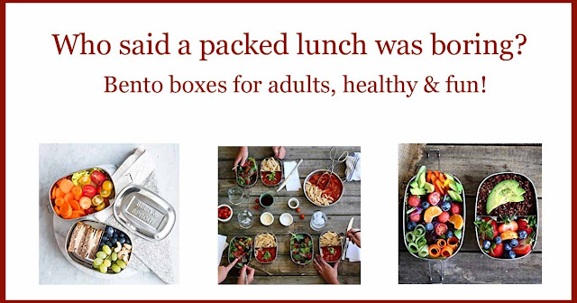 Bento boxes for adults, healthy & fun!