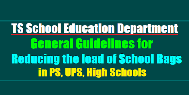 Guidelines for Reducing the load of School Bags in Primary, Upper Primary, High Schools