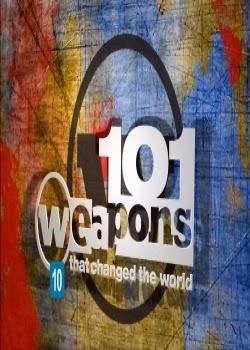 armas - History Channel: 101 Armas que Mudaram o Mundo – HDTV Dublado