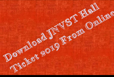 Download JNVST Hall Ticket 2019 From Online
