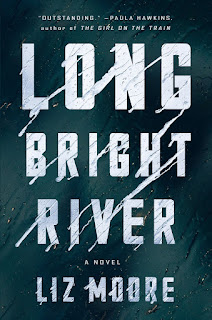 all about Long Bright River by Liz Moore