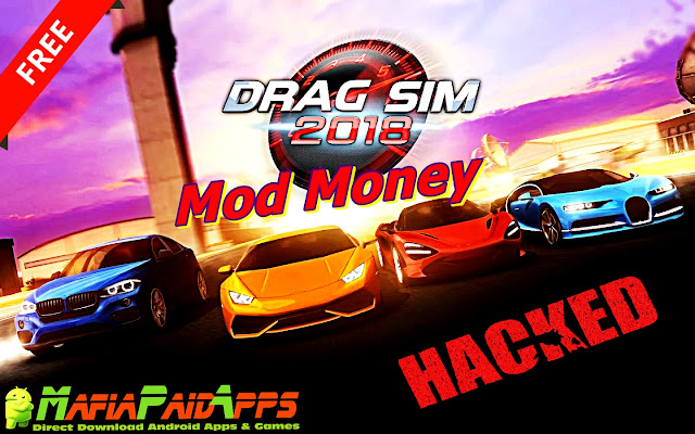 Drag Sim 2018 Apk MafiaPaidApps