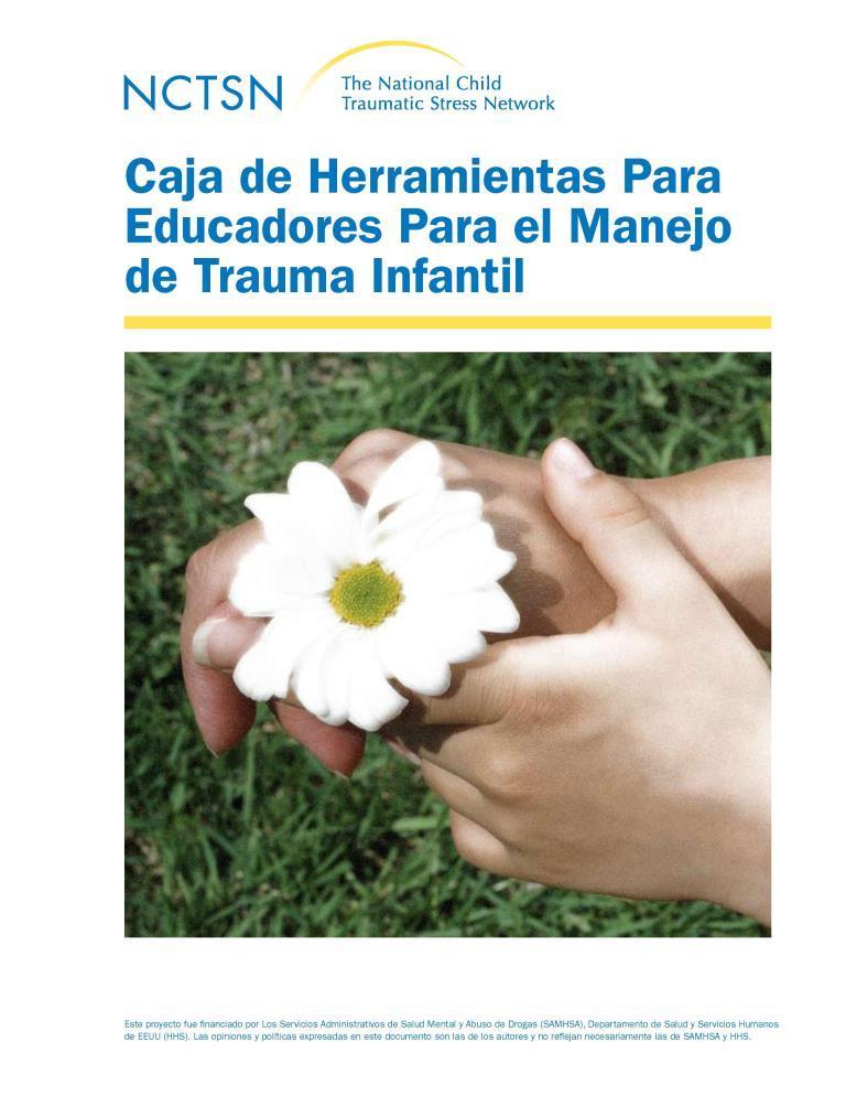 Caja de herramientas para educadores para el manejo del trauma infantil