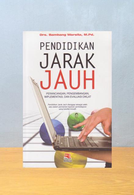 PENDDIDIKAN JARAK JAUH, Bambang Warsita