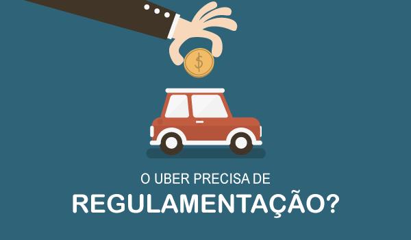 O Uber precisa de regulamentação?