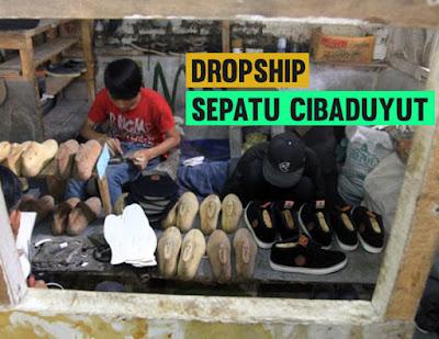 Tips Dropship Sepatu Produksi Cibaduyut