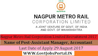 Nagpur Metro Rail Corporation Limited Recruitment 2017 – Assistant Manager, Accountant