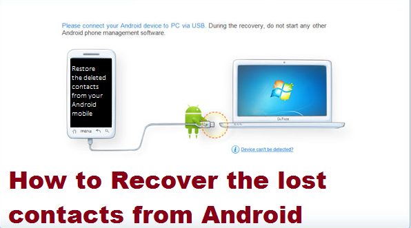 How to Recover the lost contacts from Android 1