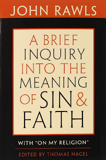 John Rawls - A Brief Inquiry into the Meaning of Sin and Faith