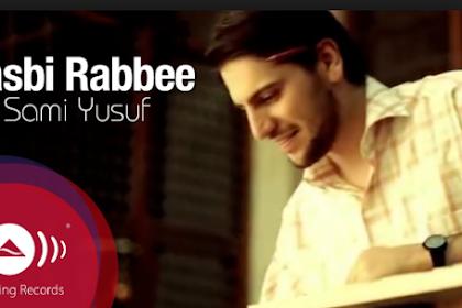 Hasbi Rabbi Lyric - Samy Yusuf