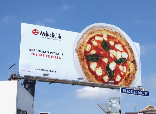 Midici Neapolitan pizza is better pizza billboard