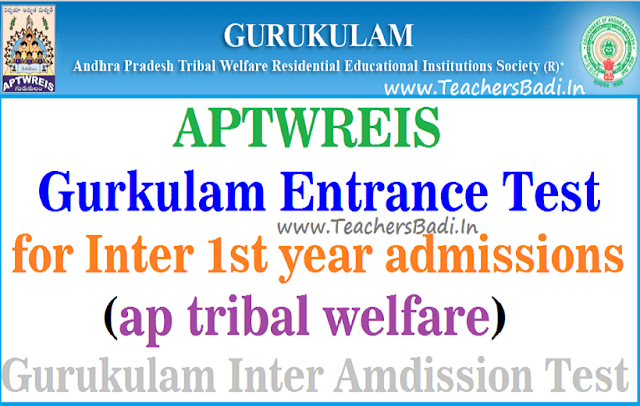 APTWREIS,gurkulam entrance test,Inter admissions,ap tribal welfare