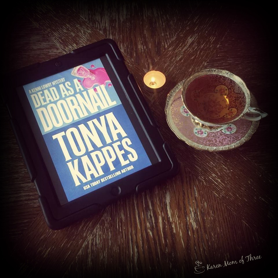 A Cup Of Tea and A Cozy Mystery: Tonya Kappes\' May Release Dead as a ...