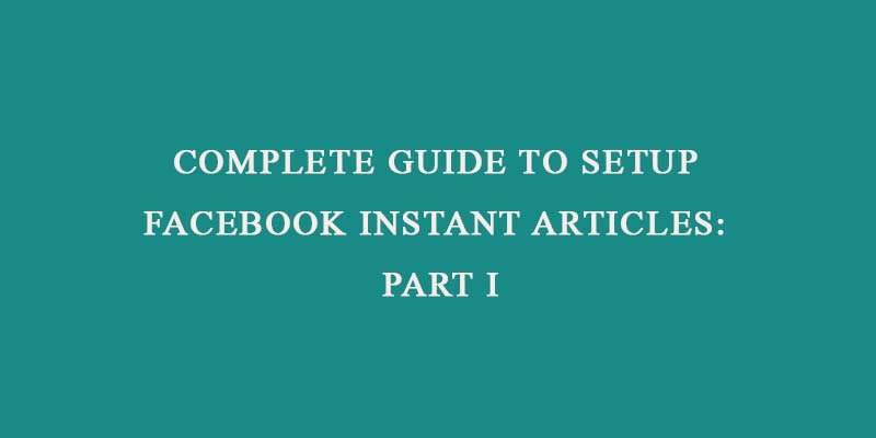 Instant articles setup guide