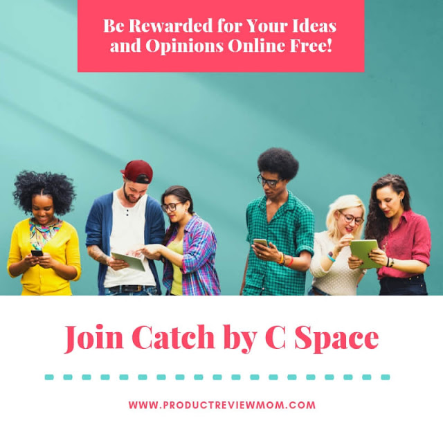 Join Paid Online Communities at Catch by C Space and Be Rewarded for Your Time   via  www.productreviewmom.com