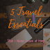 5 Things I'm Never Leaving When I Travel